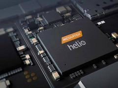 Helio X系列回归:联发科年内或发布新旗舰SoC