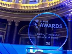中兴通讯荣获5G World网络切片最佳贡献大奖