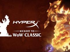 重拾少年心 HyperX与暴雪举办《魔兽世界》怀旧服玩家聚会活动