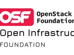 OpenStack基金会 ( OSF)演进为开源基础设施基金会