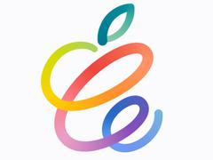 苹果将于4月21日举行产品发布会 新款iPad是重点